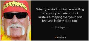 Hulk Hogan on making mistakes